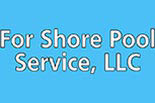 FOR SHORE POOL SERVICE logo