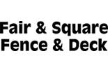 FAIR & SQUARE FENCE & DECK logo