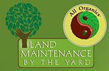 LAND MAINTENACE BY THE YARD logo