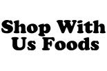 SHOP WITH US FOODS CORP. logo