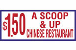 $1.50 A SCOOP & UP CHINESE RESTURANT logo