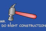 MR. DO RIGHT CONSTRUCTION LLC logo