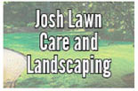 Josh Lawn Care & Lanscaping logo