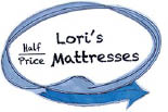 Lori's 1/2 Priced Matress *10 logo