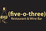 Five-O-Three Restaurant & Wine Bar logo