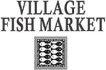 VILLAGE FISH MARKET logo
