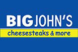 BIG JOHN'S CHEESESTEAKS & MORE