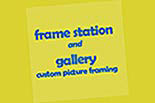 Frame Station And Gallery