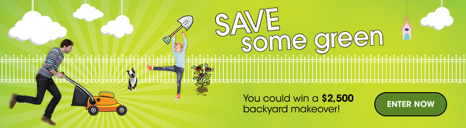 Enter for a Chance to Win $2,500 Towards a Backyard Makeover!