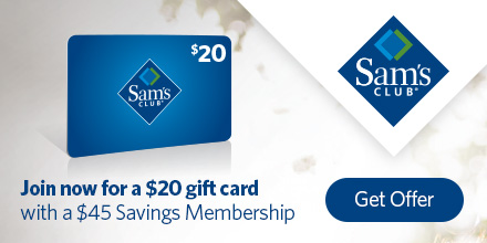 Join now for a $20 gift card - Sam's Club
