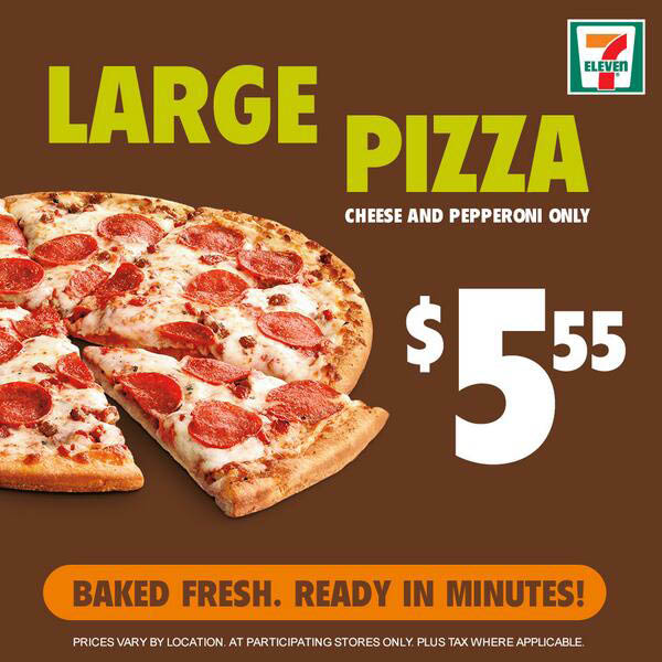 7-Eleven Fresh Baked Pizza