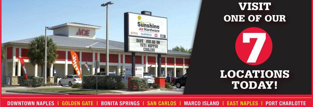 Sunshine Ace Hardware Seven Great Locations!