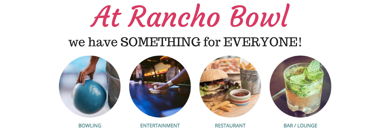 Rancho Bowl & Lounge in Santa Maria, CA banner