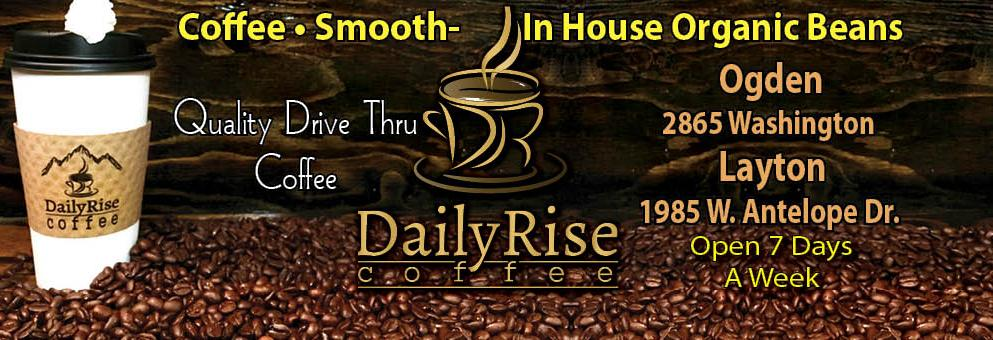 The Daily Rise - Quality Drive Thru Coffee