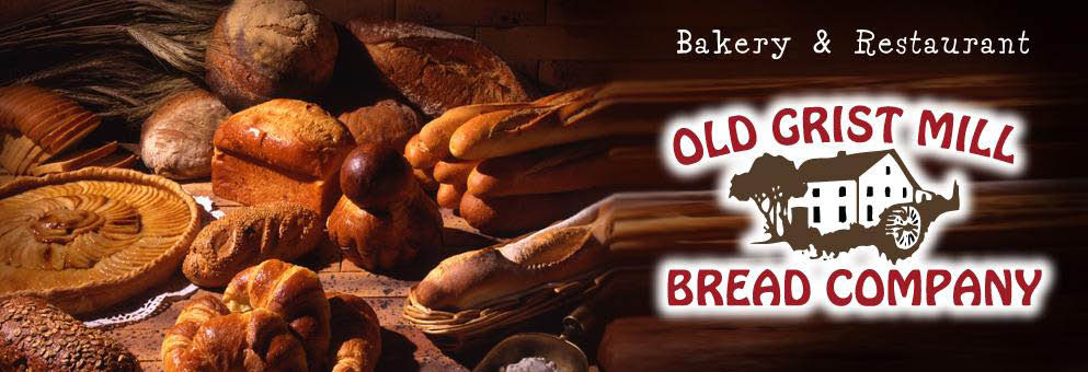 Old Gristmill Bread Company, Bakery & Restaurant banner