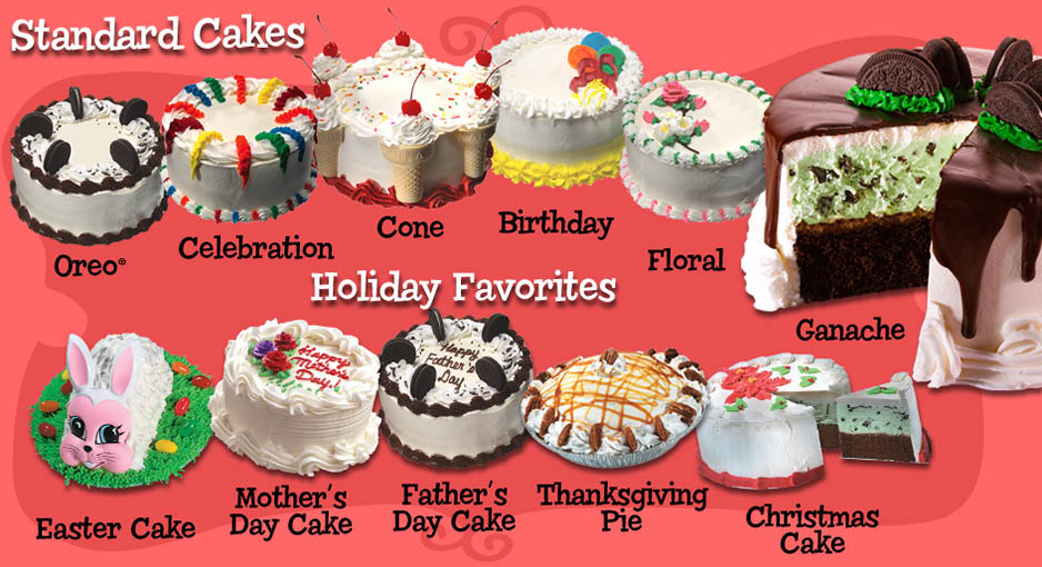 Bruster's has a variety of ice cream cakes for any occasion or holiday
