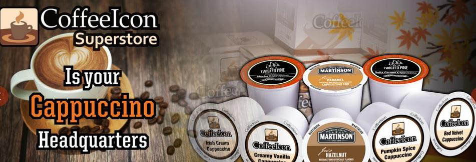 Your cappuccino headquarters with flavored k-cups banner