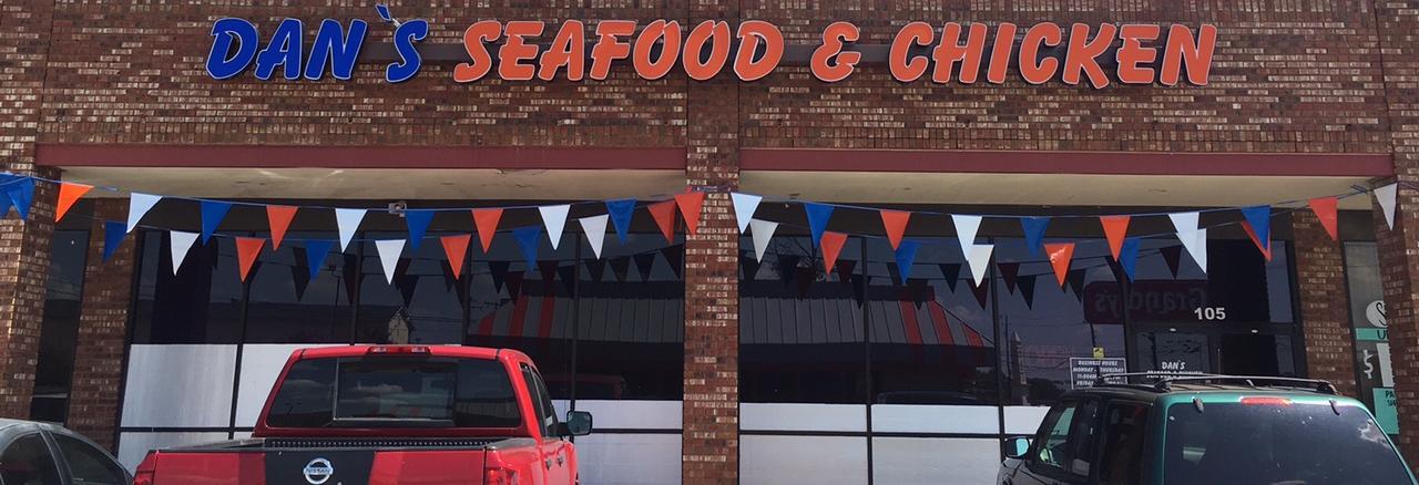 Dan's Seafood & Chicken in Lancaster, TX banner