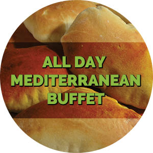 Our Mediterranean Buffet is available throughout the day