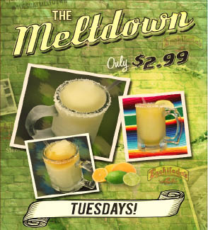 Happy Hour Tuesdays - Have your own Meltdown or two