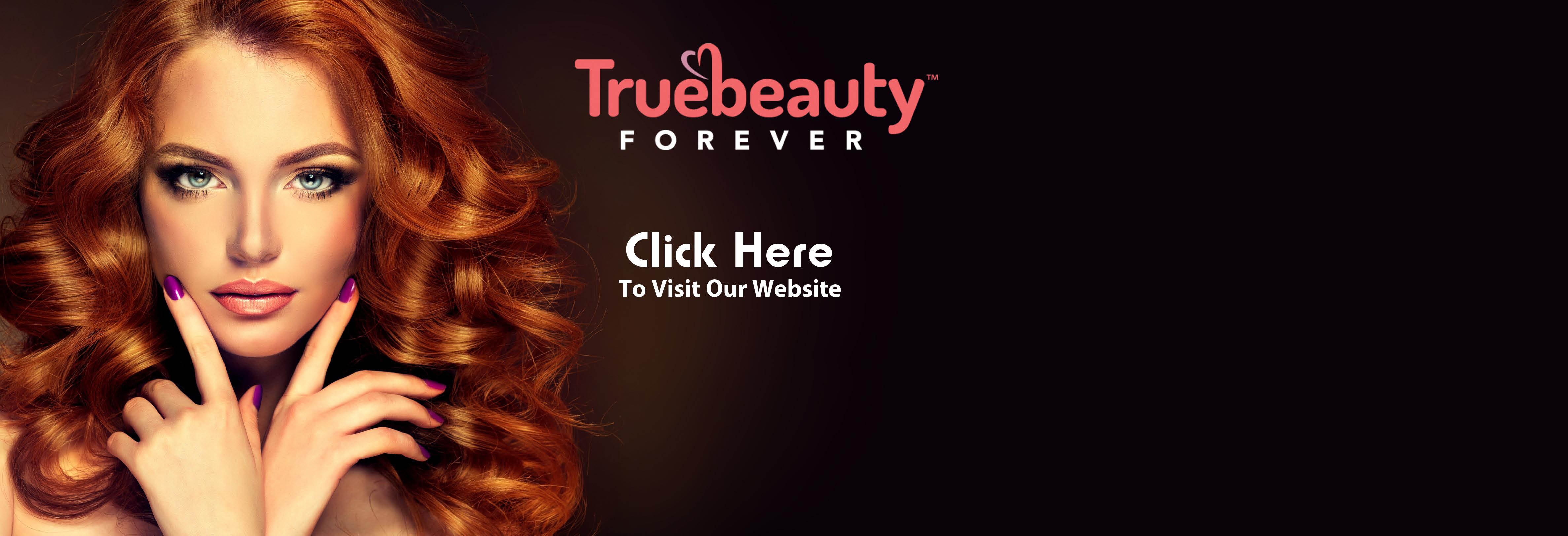 Truebeauty Forever Kaysville, UT. eyelash extensions,skin care,microblading brows, banner