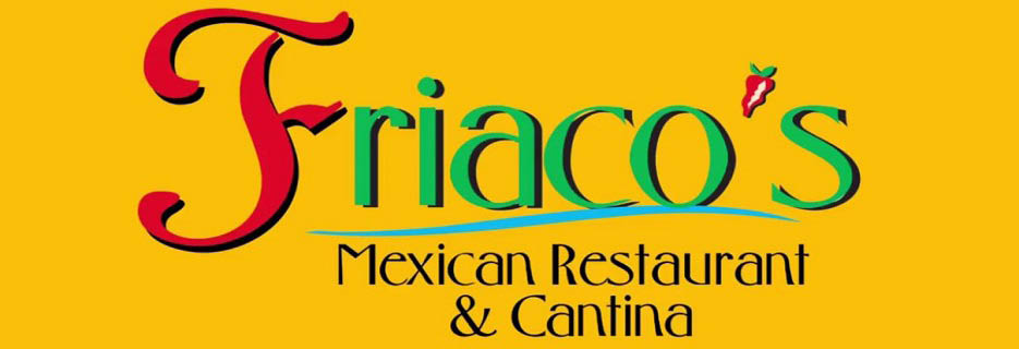 Friaco's Mexican Restaurant & Cantina in Lisle, IL banner