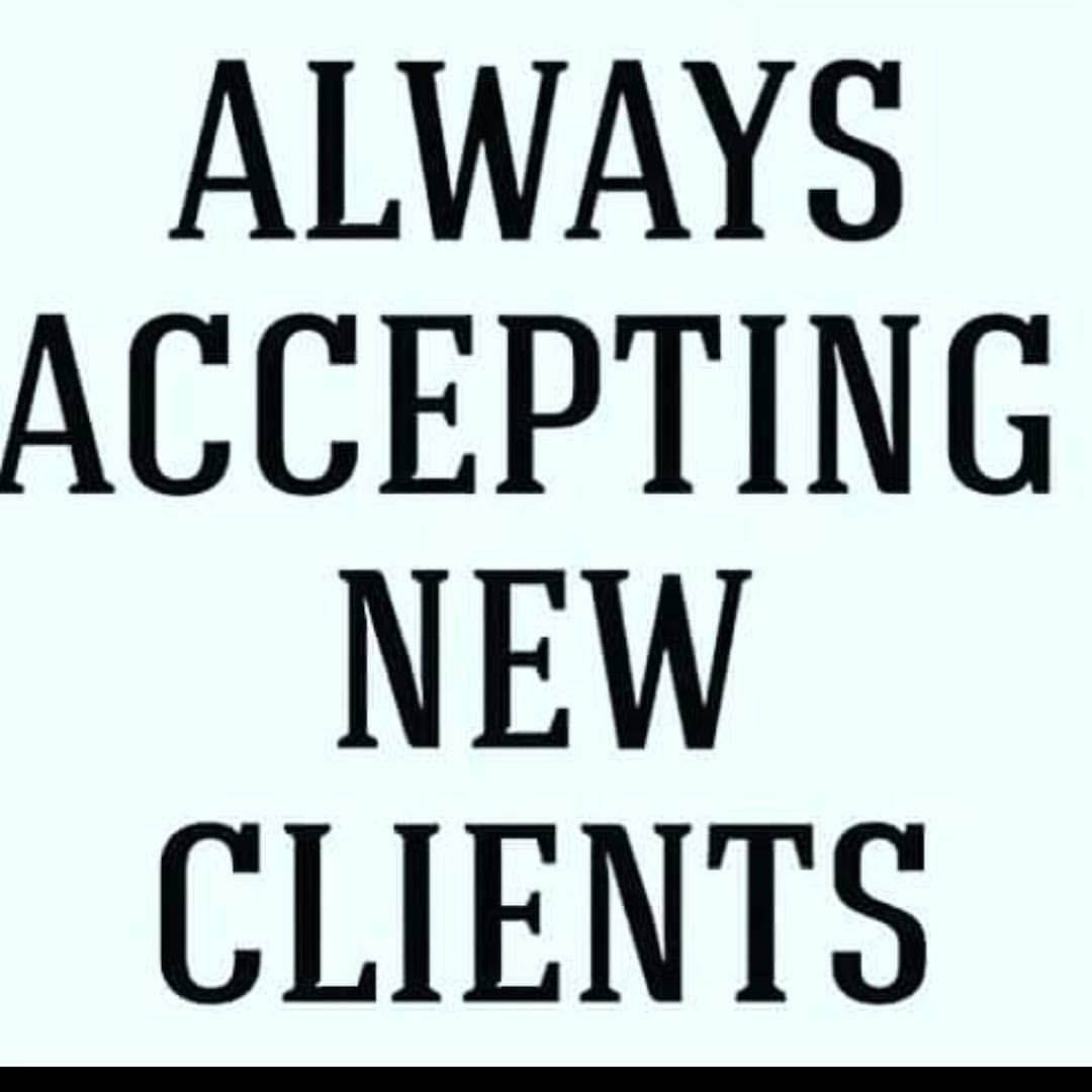 We always accept new clients
