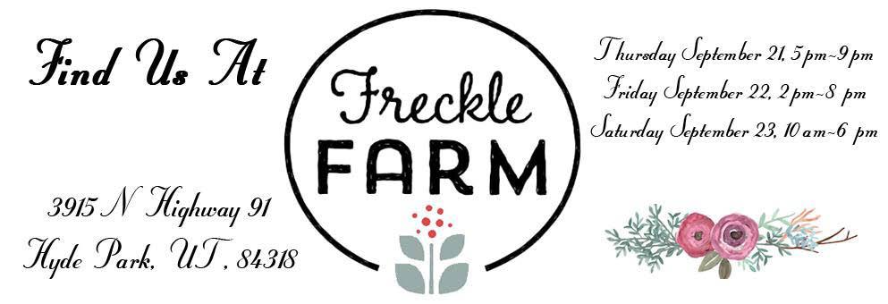 Find Us at Freckle Farm Hyde Park UT banner