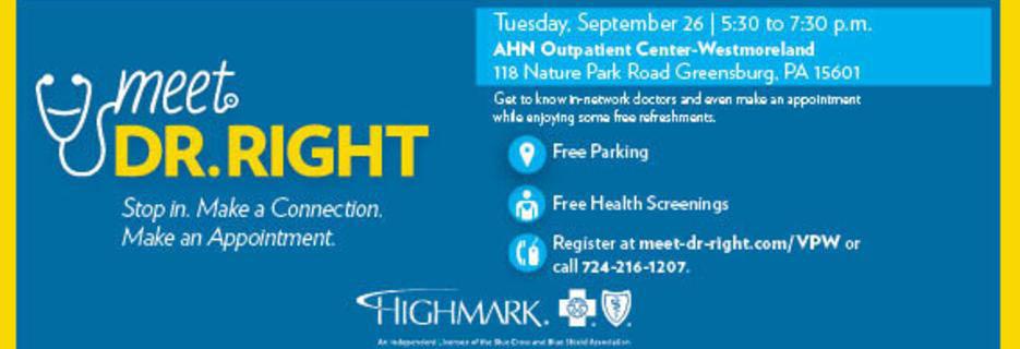 Meet Dr. Right!  September 26