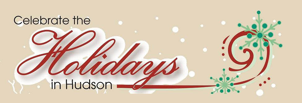 Celebrate the Holidays in Hudson