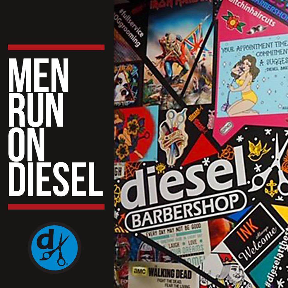 Diesel Barbershop Men Run On Diesel