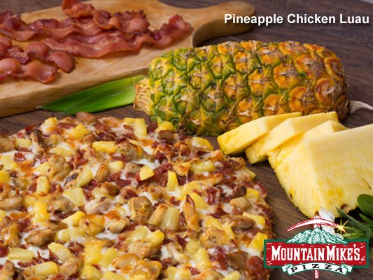 Mountain Mike's Pineapple Chicken Luau pizza with fresh fruit
