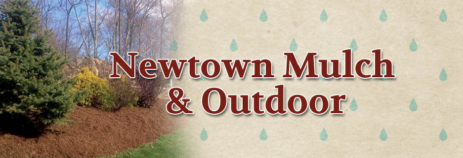 Newtown Mulch and Outdoor, Newtown CT banner image