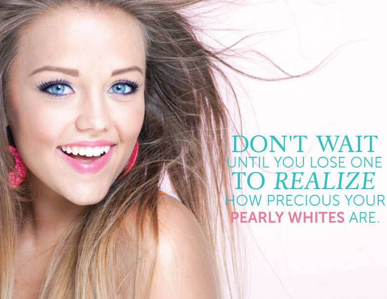 Olympia Dental Group - Lacey, WA - don't wait until you lose a tooth to realize how precious your pearly whites are