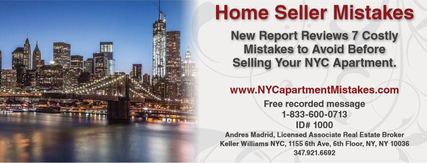 Call Andres Madrid, Licensed Associate Real Estate Broker, Keller Williams NYC - 347-921-6692