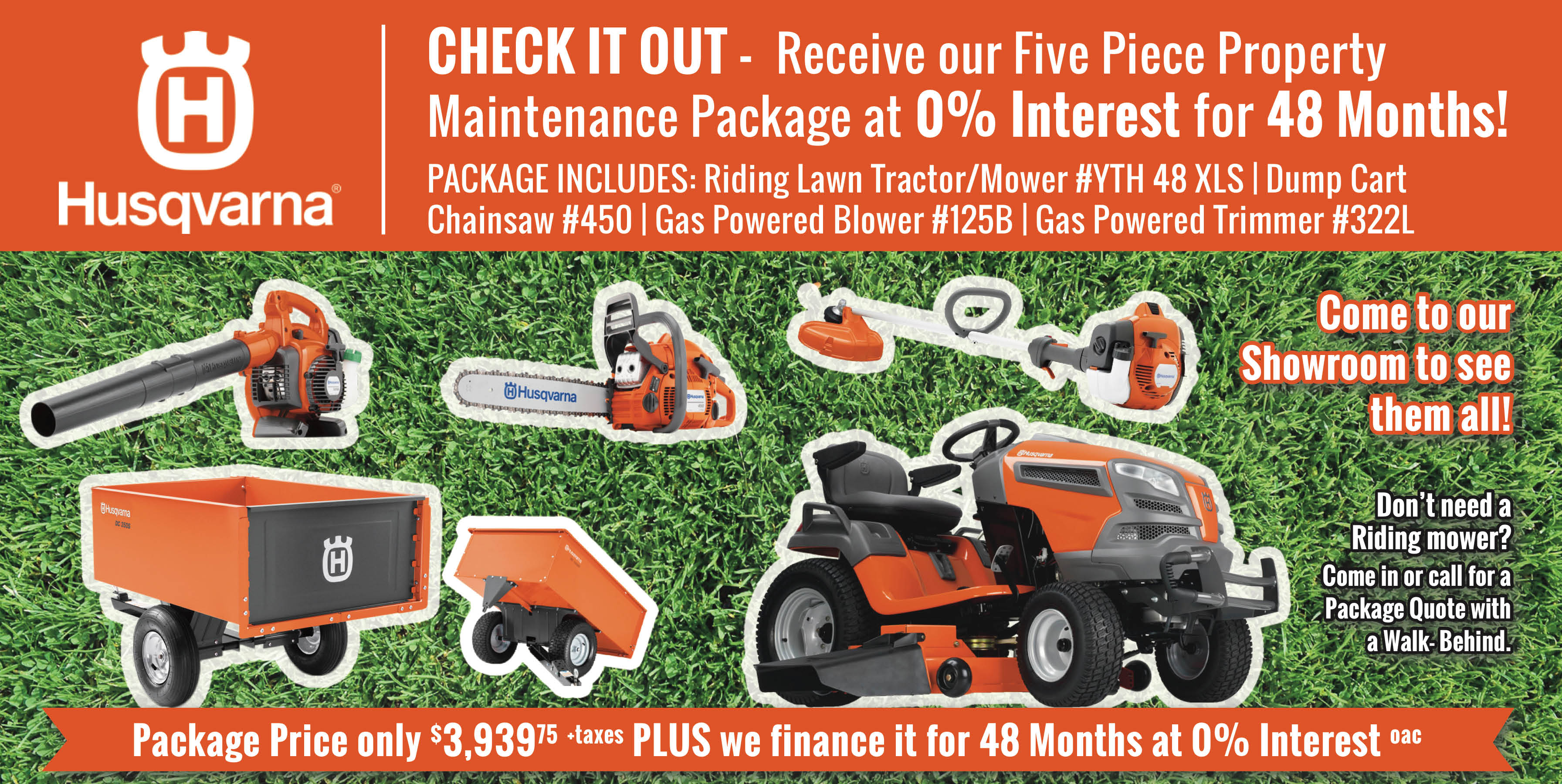 Five Piece Property Maintenance Package, Finance, 0% Interest, 48 Months, Husqvarna, riding lawn tractor mower, dump cart, chainsaw, gas powered blower, gas powered trimmer