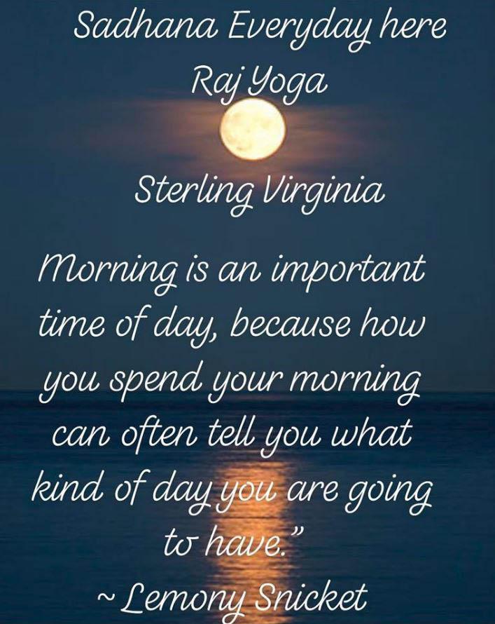 Raj Yoga, sadhana, Japji Sahib, Kundalini Yoga kriya, Long Ek on Kar Mantra, Aquarian Mantra's Hukam/ Hukamanni, Close Sadhana, Sterling, VA