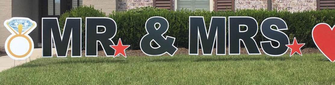 Wedding yard sign near Cypress Tx