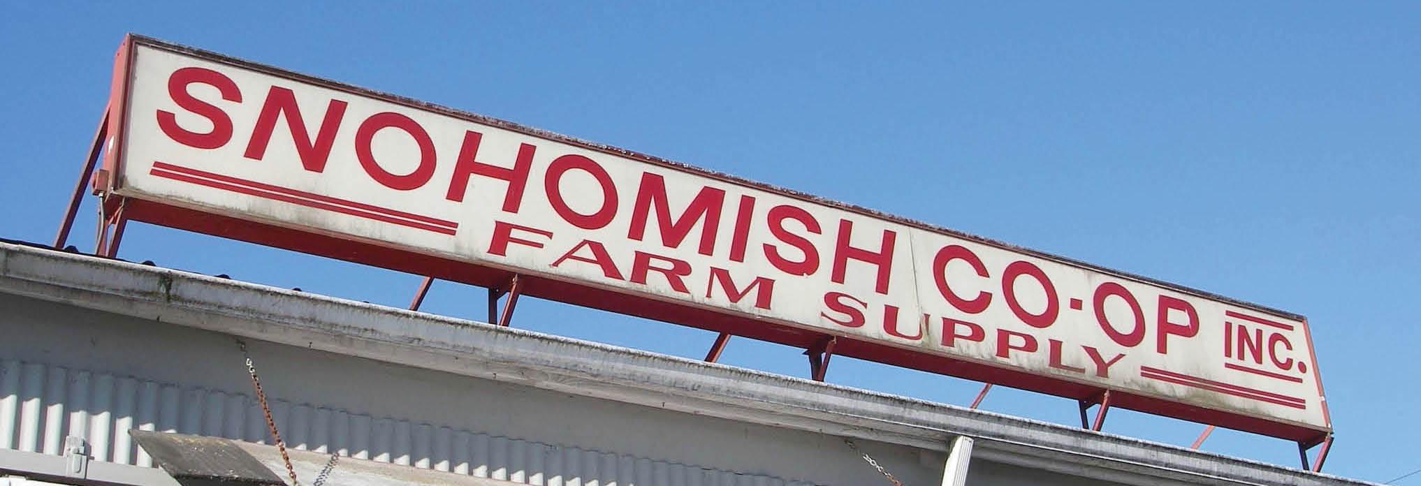 Snohomish Co-Op main banner image - Snohomish, WA - Monroe, WA