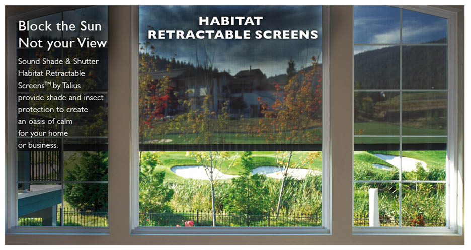 Sound Shade & Shutter - Tumwater, WA - Habitat retractable screens by Tailus provide shade & insect protection to create an oasis of calm for your home or business - block the sun, not your view