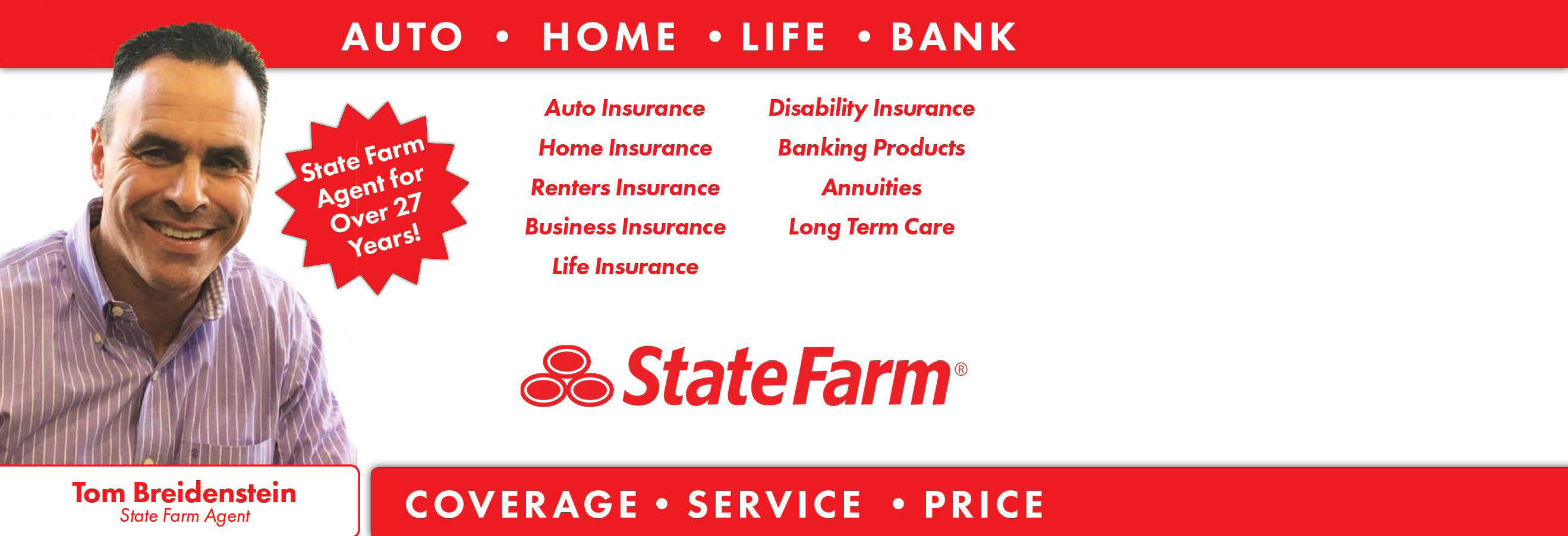 Tom Breidenstein, Insurance, Life, Auto, Home, Bank, Car Insurance, Coverage,