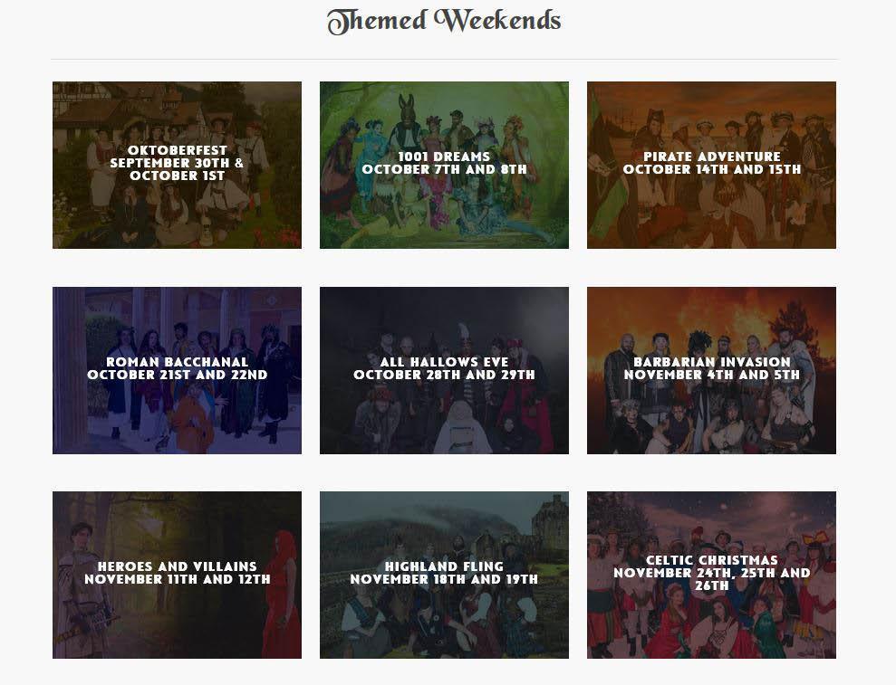 Nine themed weekends of Renaissance festivities