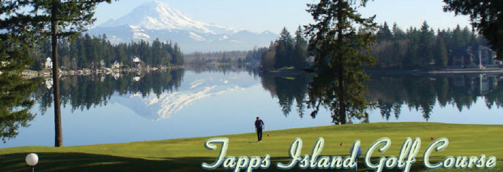 Tapps Island Golf Course main banner image - Lake Tapps, WA - Bonney Lake, WA