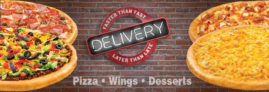 Pizza, Wings, Delivery, Pickup, Bake at Home, Dessert