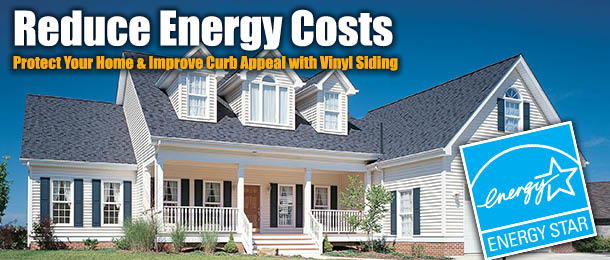 Reduce energy costs with vinyl siding and doors