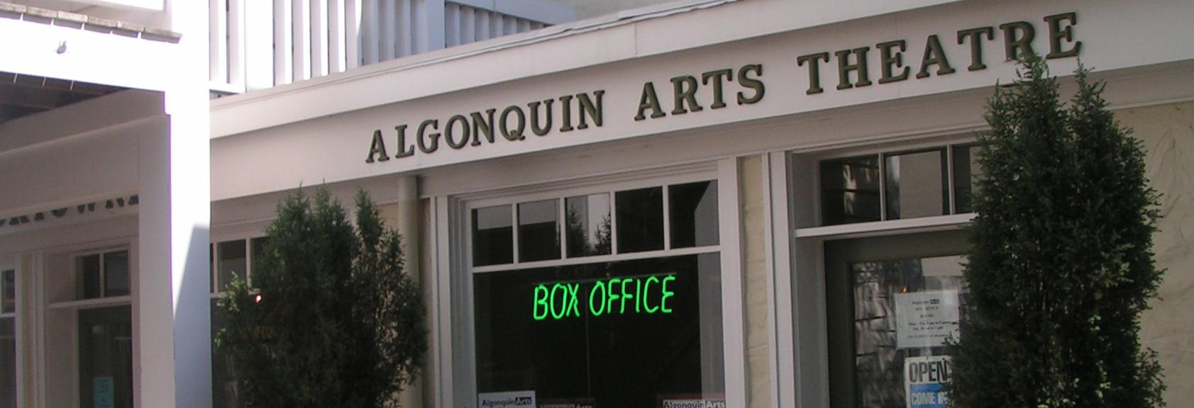 Algonquin Arts Theater Box Office banner