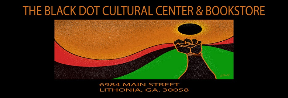 Black Dot Cultural Center & Bookstore banner Lithonia, GA