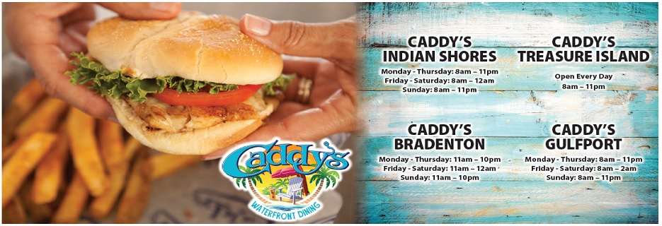 Caddy's banner Bradenton, Gulfport, Indian Shores & Treasure Island, FL