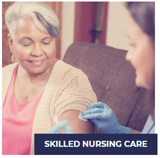 Skilled nursing in-home treatment and care
