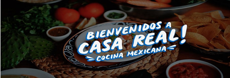 Casa Real Mexican Restaurant in Springfield, IL banner